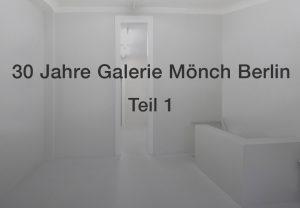 30 Jahre Galerie Moench Berlin
