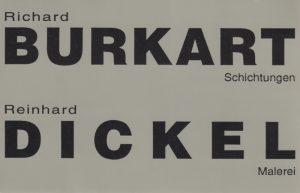 Richard Burkart | Reinhard Dickel | Schichtungen | zeitgenössische Malerei | Galerie Moench Berlin