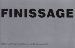 Finissage | Galerie Moench Berlin